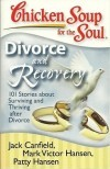 Chicken Soup for Soul: Divorce and Recovery